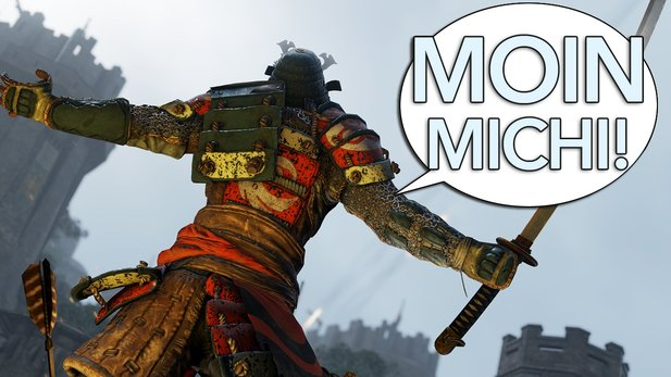 Moin Michi - Folge 43 - Der Hass auf For Honor nervt