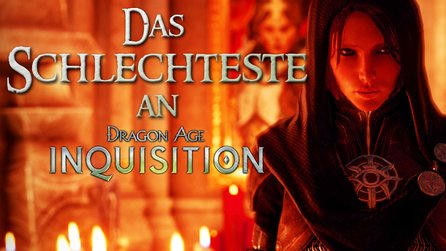 Dragon Age: Inquisition - Das Schlimmste an Dragon Age 3
