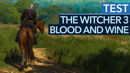 The Witcher 3: Blood and Wine - Geralts Story findet ein Ende