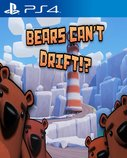 Cover zu Bears Can't Drift!? - PlayStation 4