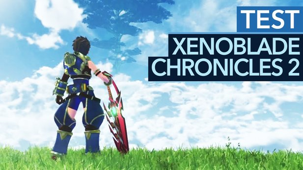 Xenoblade Chronicles 2 - Testvideo: Rollenspiel-Meisterwerk aus Japan