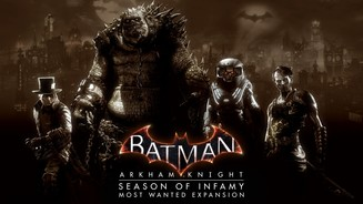 <b>Batman: Arkham Knight</b><br>Season of Infamy