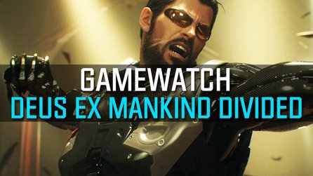 Gamewatch: Deus Ex: Mankind Divided - Trailer-Analyse: Alle Infos zur RPG-Fortsetzung