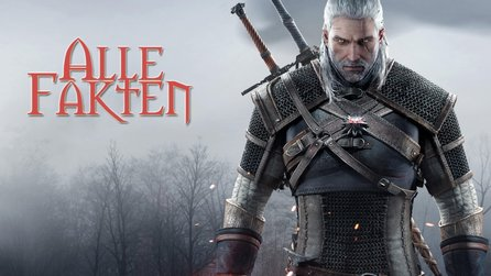 The Witcher 3: Die Fakten - Alle Infos: Systemanforderungen, Collector's Edition & mehr