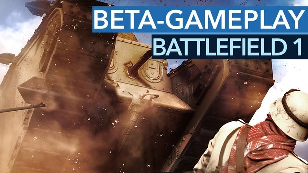 Battlefield 1 - Gameplay und Talk zur Beta-Map