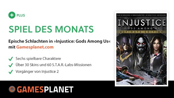 GameStar Plus Gratis-Spiel Injustice