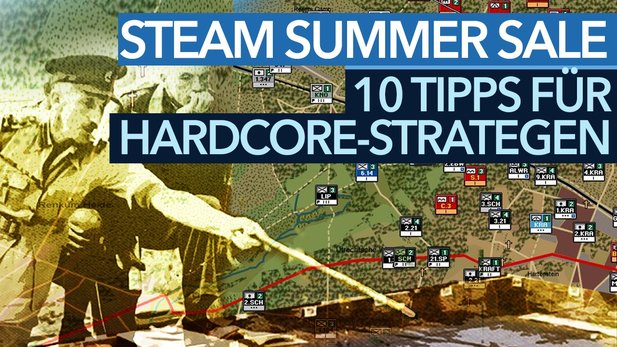 Hardcore-Strategie im Steam Summer Sale - Video: Spar-Tipps vom Experten
