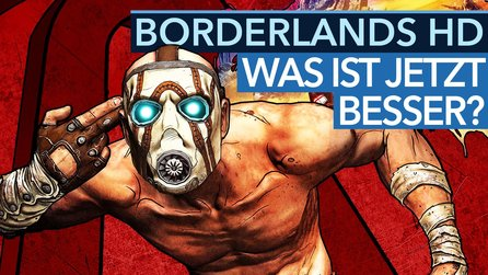 Borderlands HD - Was ist in der Game of the Year Edition jetzt besser?