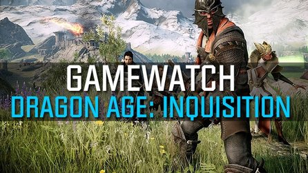 Gamewatch: Dragon Age: Inquisition - Video-Analyse: Was verraten die ersten Gameplay-Szenen?