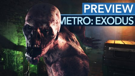 Metro: Exodus - Preview: So spielt sich Metro in der Open World