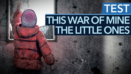 This War of Mine: The Little Ones - Test zur Konsolen-Version