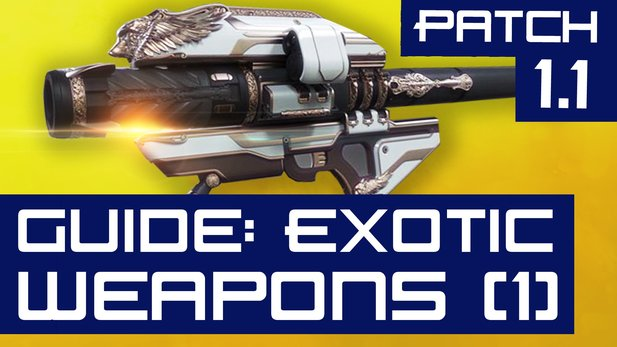 All About: Destiny (Folge 07) - Exotic Weapon-Guide nach Patch 1.1 (Teil 1)