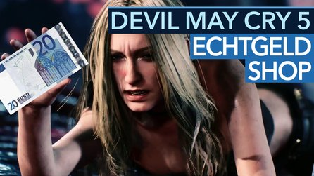 Echtgeld-Shop in Devil May Cry 5 - Video: Finger weg von den Mikrotransaktionen!