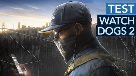 Watch Dogs 2 - Test-Video zur Hacker-Action